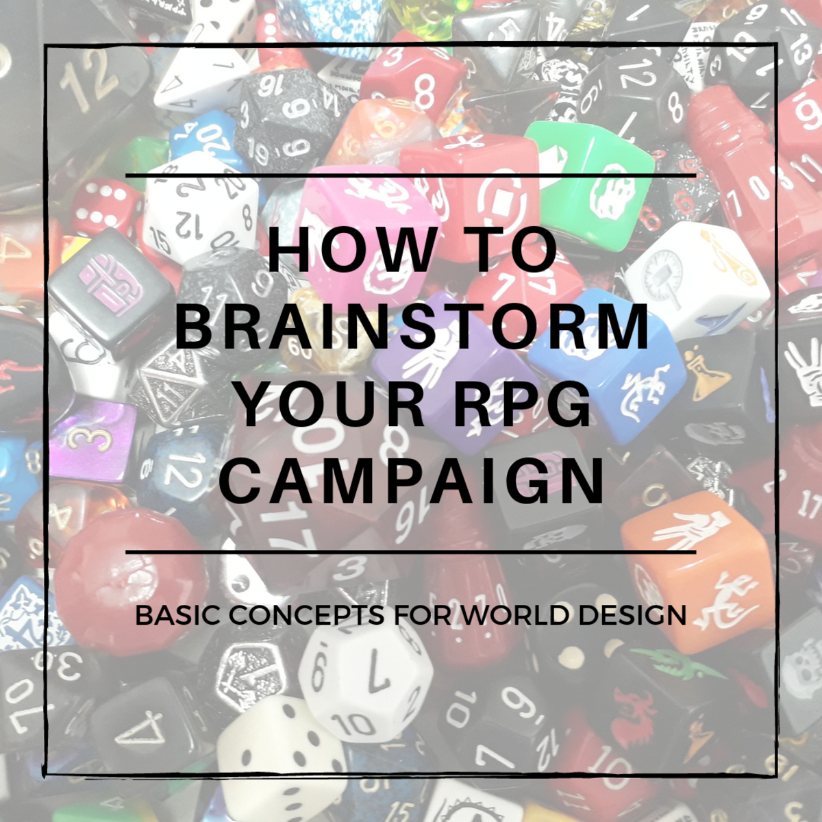 This guide will help you brainstorm the main concepts you'll be working with when crafting your RPG campaign.