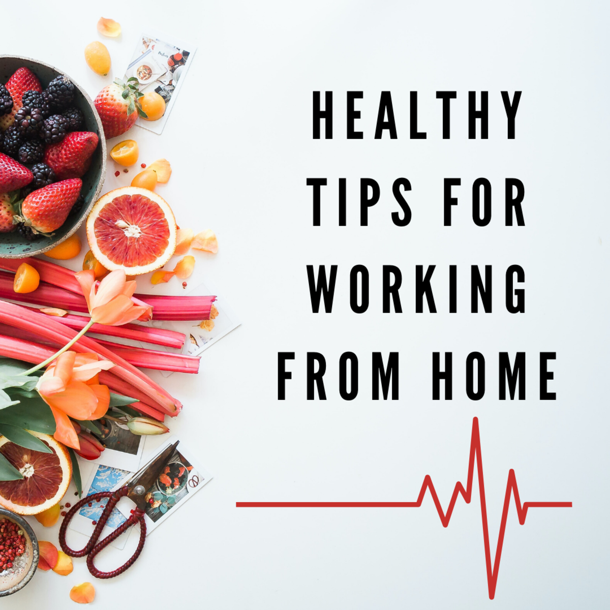 Learn how to stay healthy, so you can still enjoy the benefits of working from home.