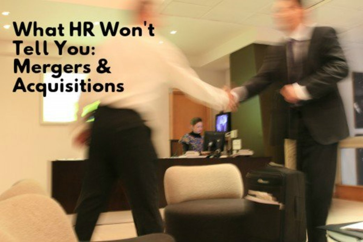 What HR Won't Tell You:  Mergers and Acquisitions