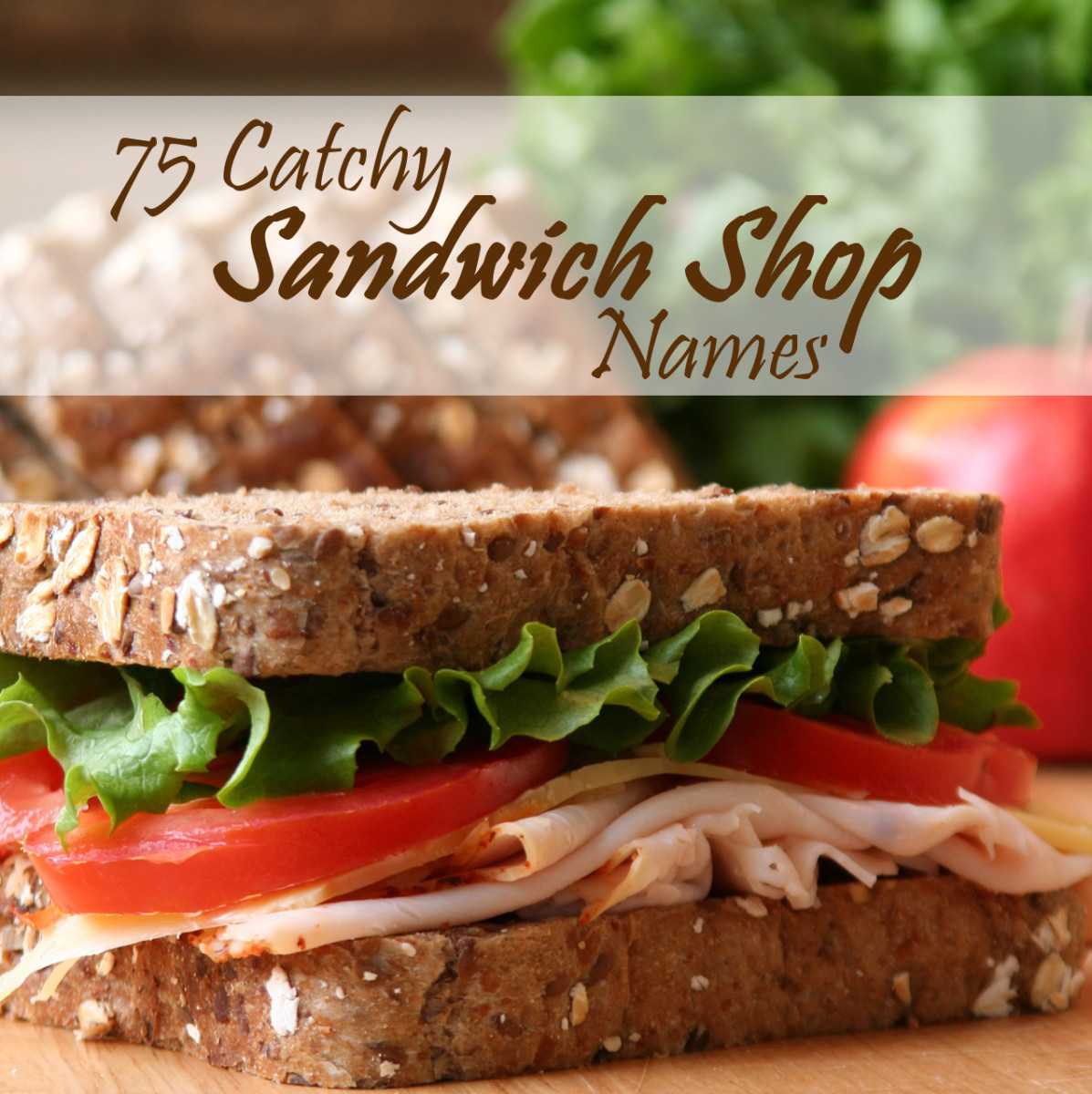 75 Catchy Sandwich Shop Names | ToughNickel