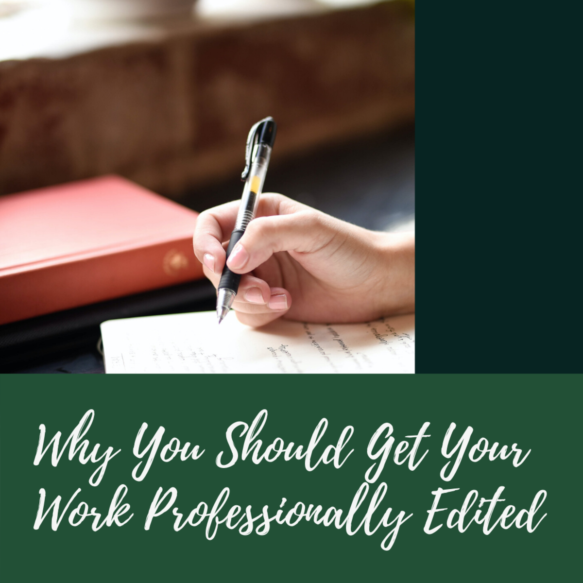 Why You Should Get Your Work Professionally Edited