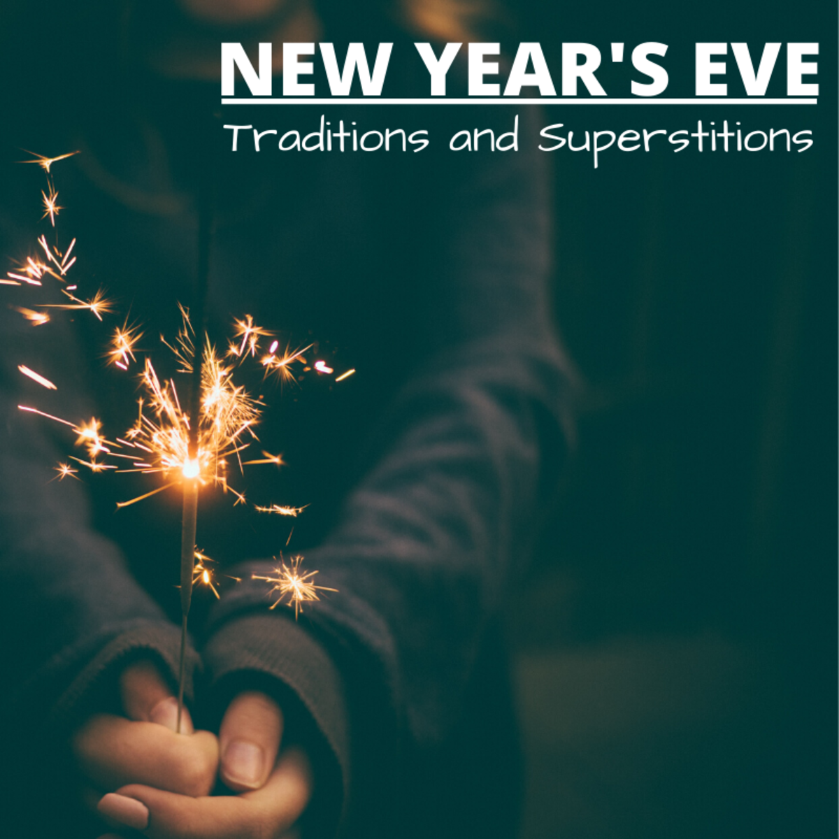 There are plenty of unique traditions and superstitious beliefs surrounding New Year's Eve and Day. Which ones do you observe?
