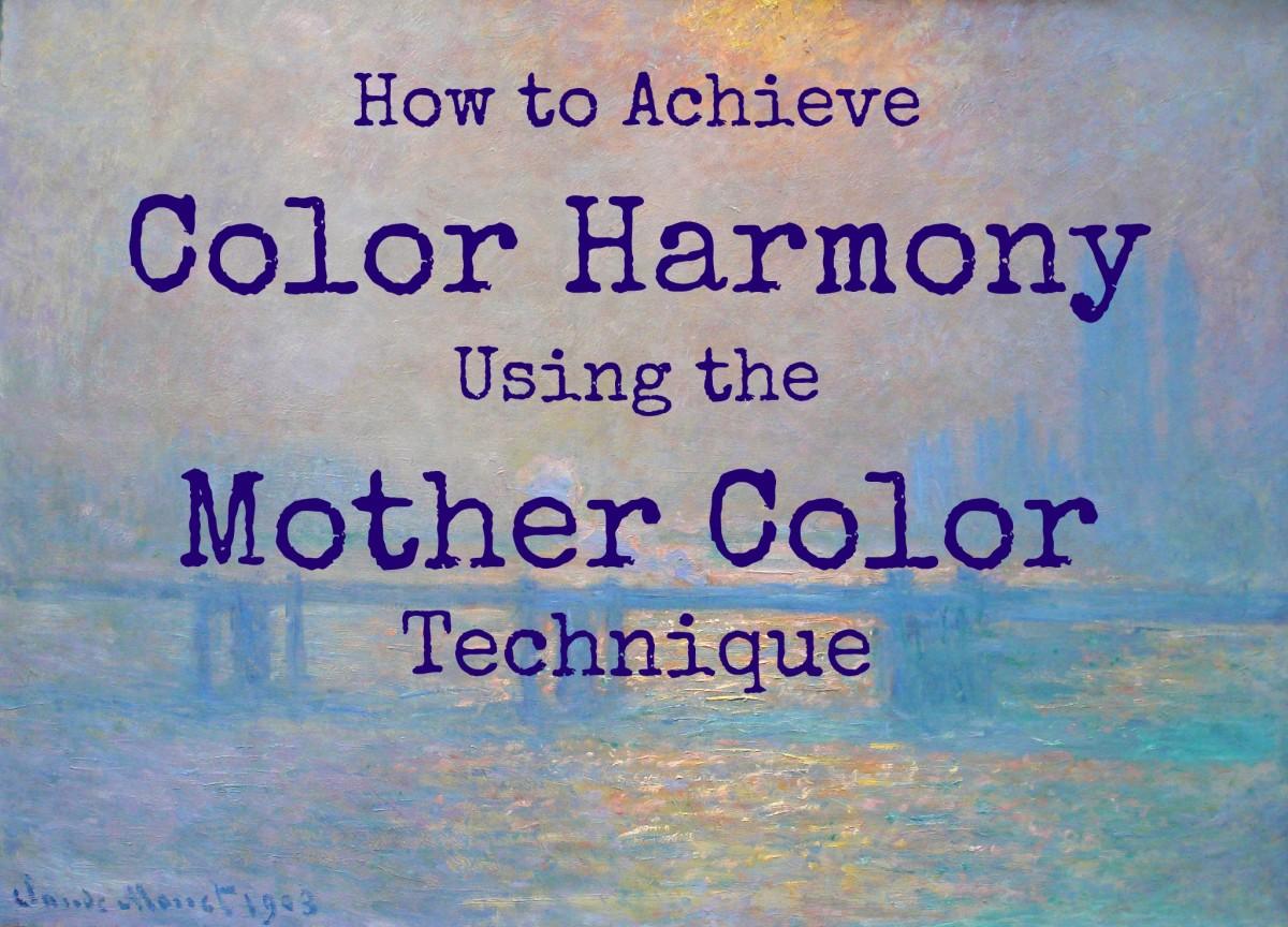 The mother color technique unifies the color scheme of your painting and creates color harmony. - Image: La Tamise à Charing-Cross de Claude Monet, 1903