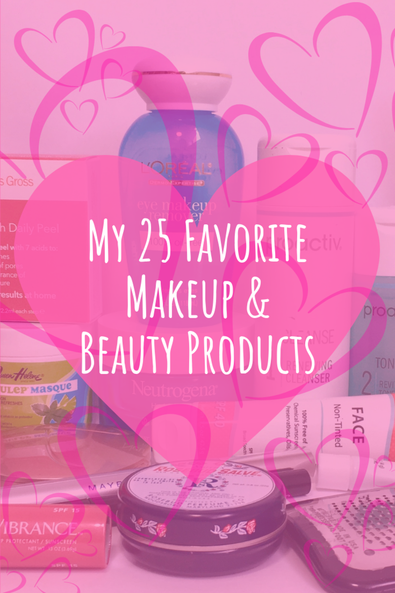 My 25 Favorite Makeup and Beauty Products