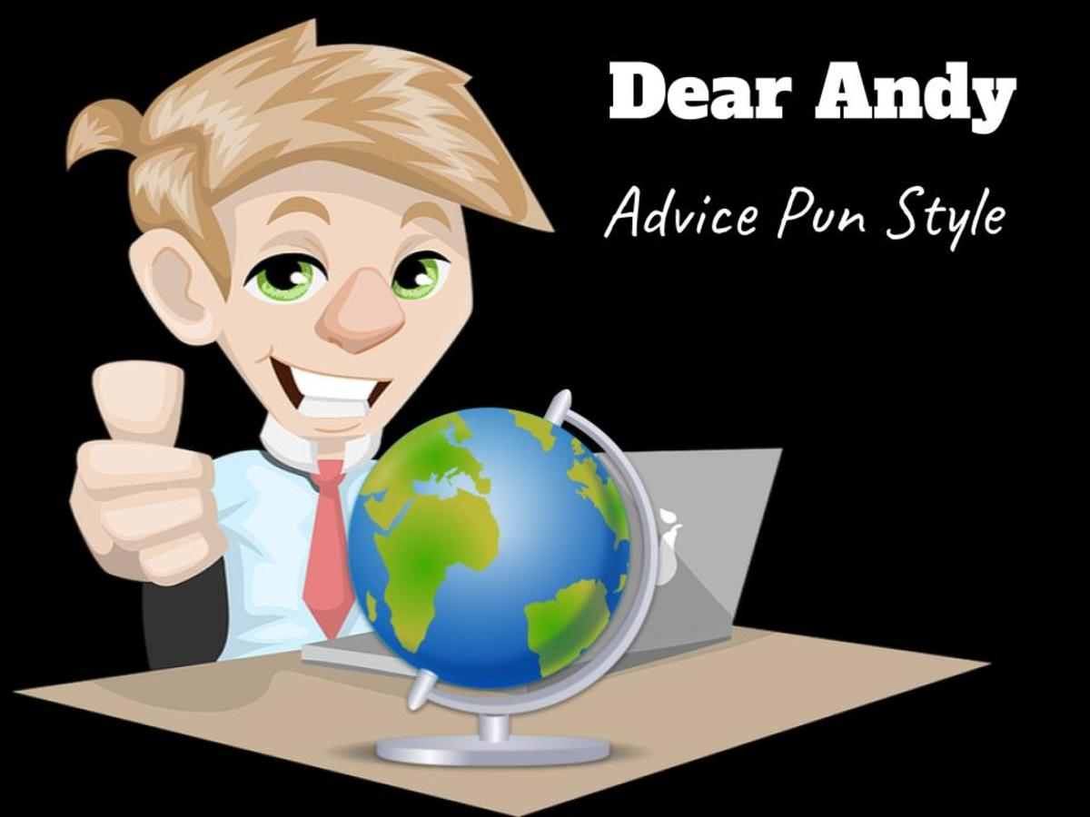 Dear Andy Advice Column Goes Around the World