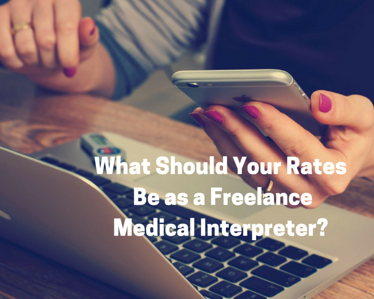 How to Set Your Rates as a Freelance Medical Interpreter