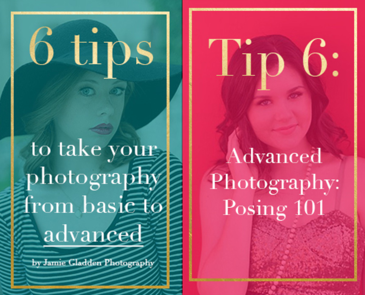 Advanced Photography Tip 6: Posing 101
