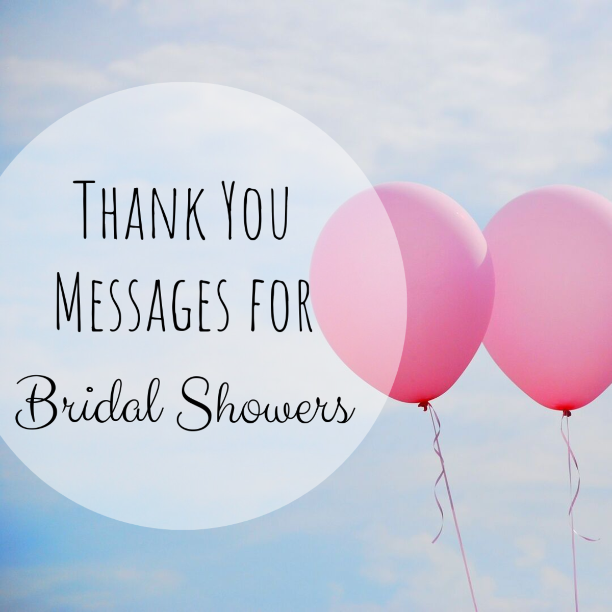 Find some inspiration for what to say in a thank you note or card for your bridal shower. Get ideas for Facebook status updates as well.