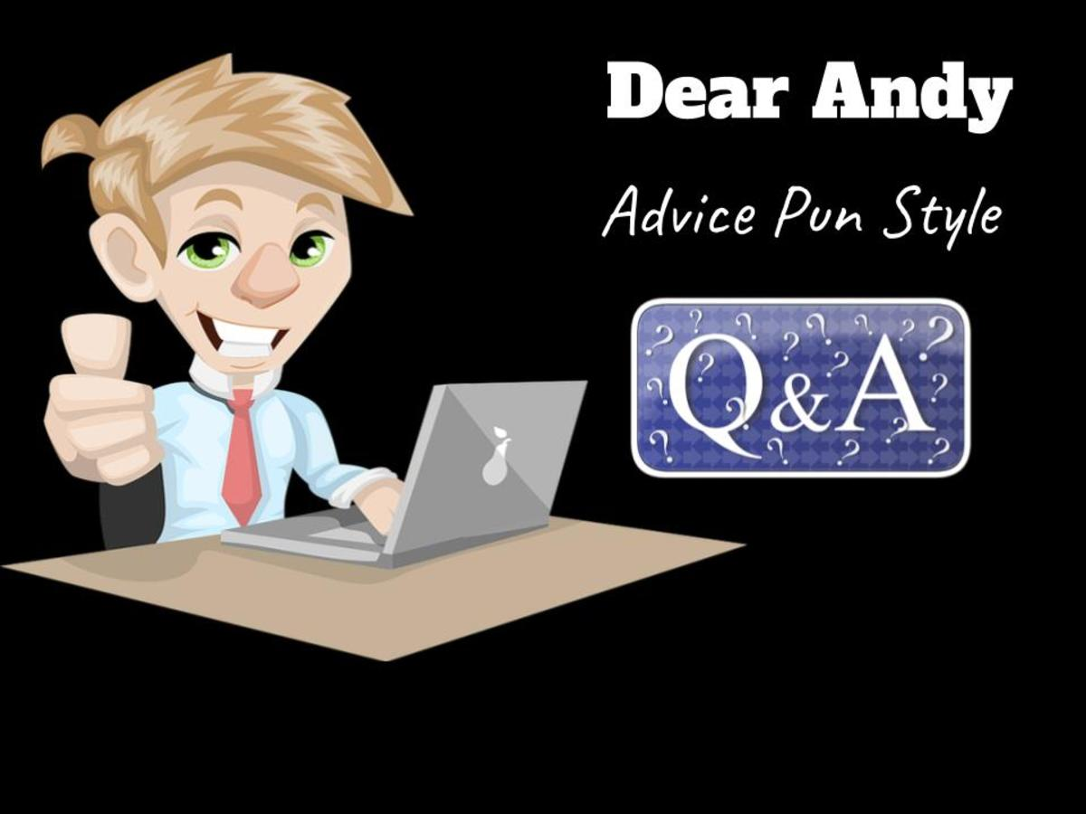Dear Andy Advice Column Answers Personal Questions by Readers