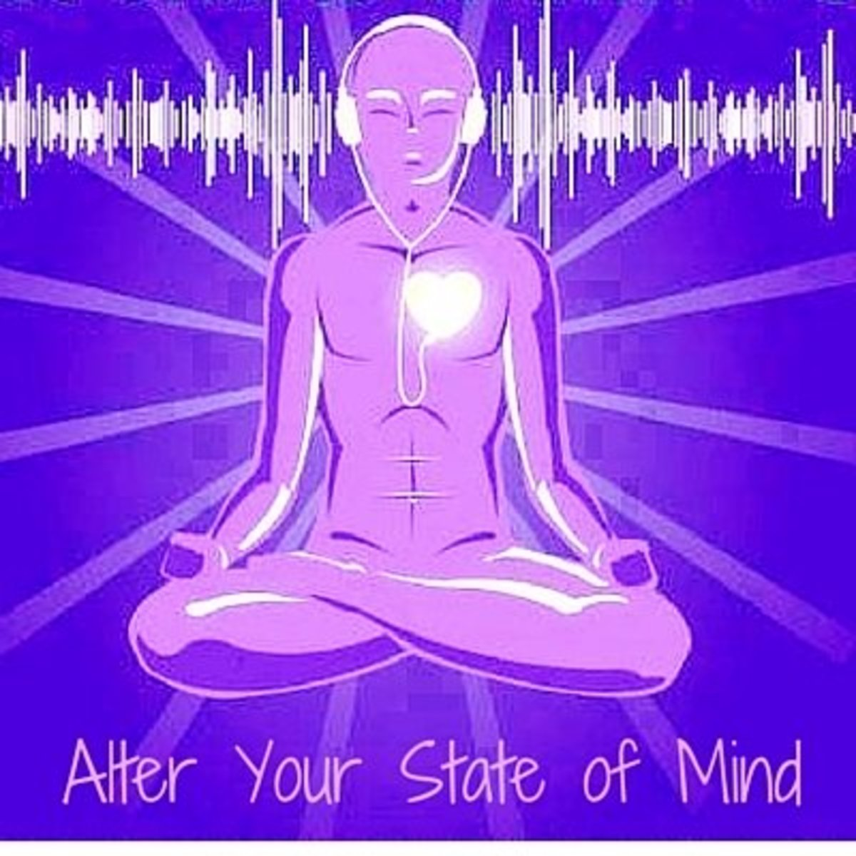 Alter Your State of Mind