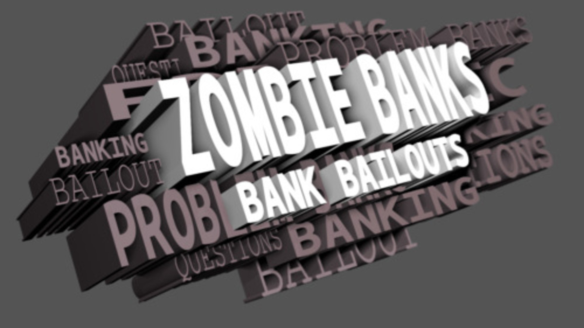 Zombie Banks and Bailouts Ahead