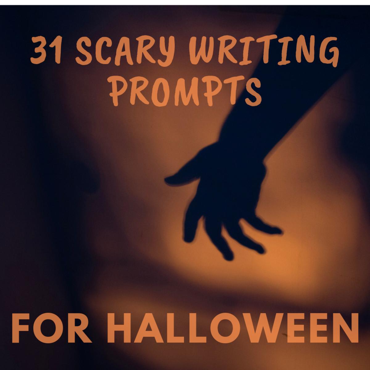 31 Horrifying Writing Prompts