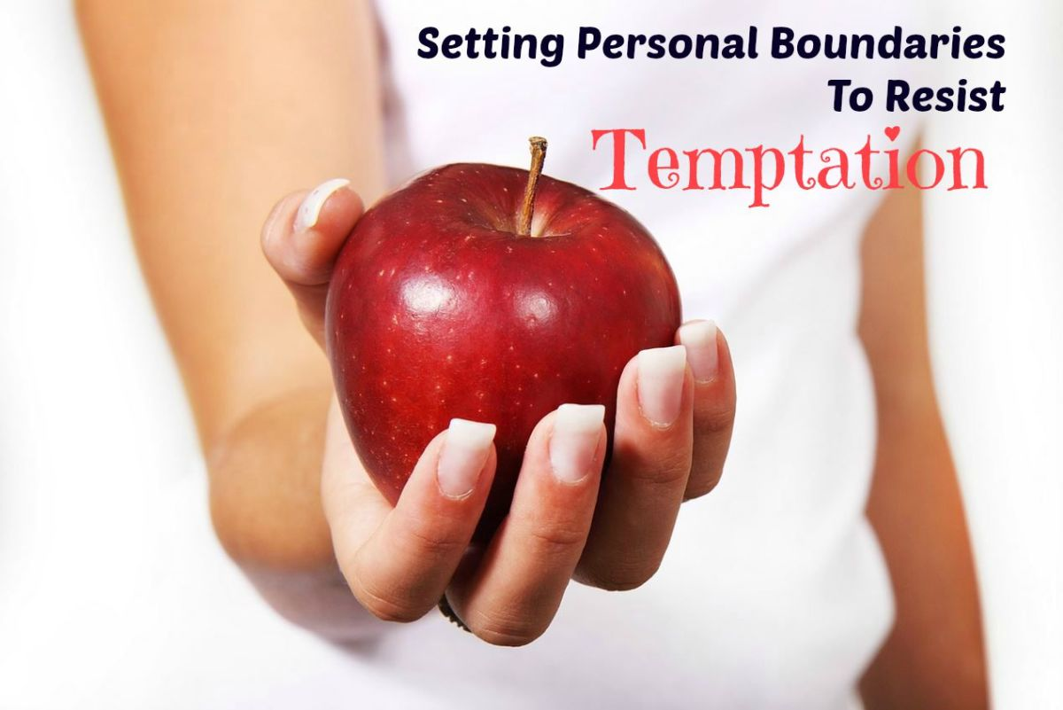 Setting Personal Boundaries To Resist Temptation