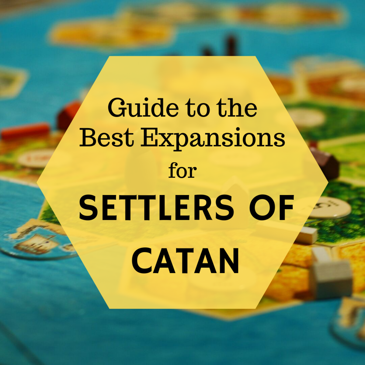 The Best Settlers of Catan Expansions: A Guide for Strategy Board Games