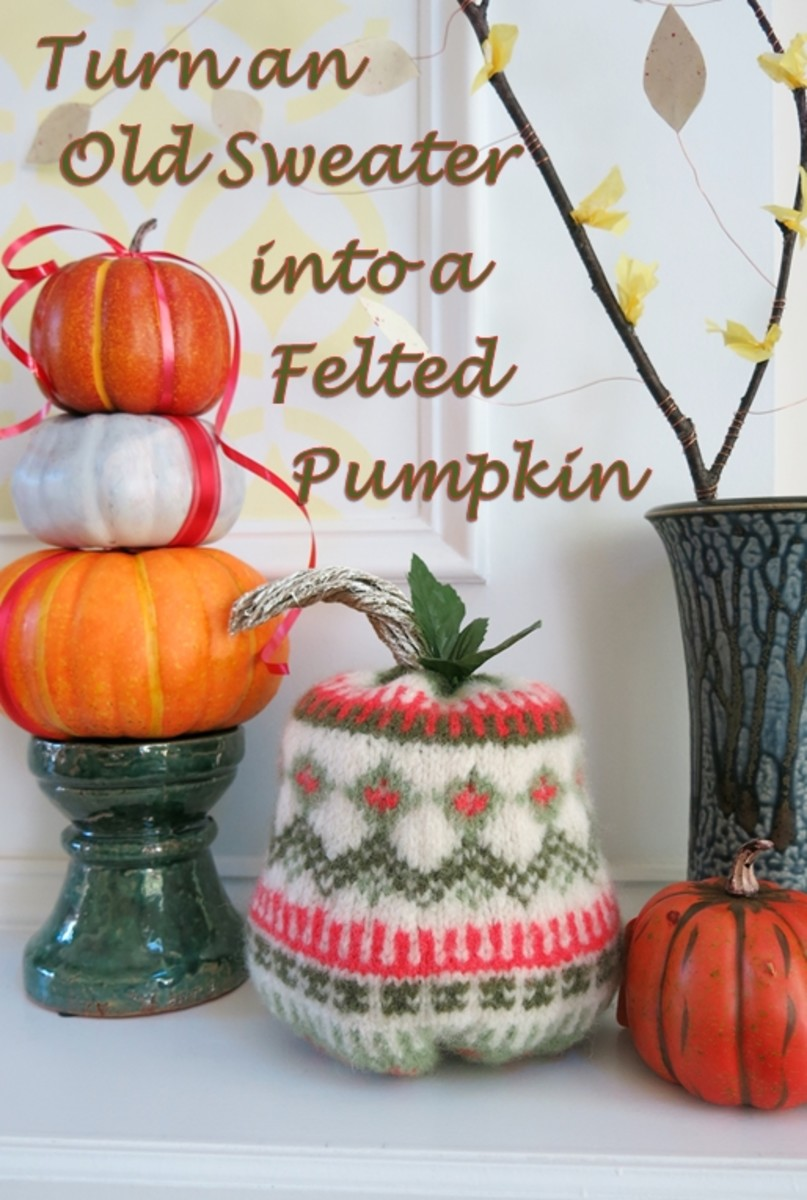 You can turn an old sweater into a festive stuffed pumpkin decoration for fall!