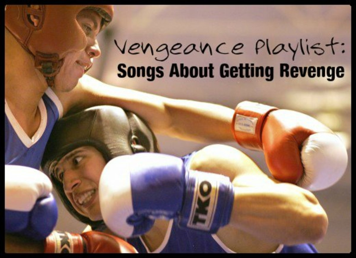 Make a fun revenge playlist with these rock, pop and country songs.  Because sometimes karma need a little push in the right direction.