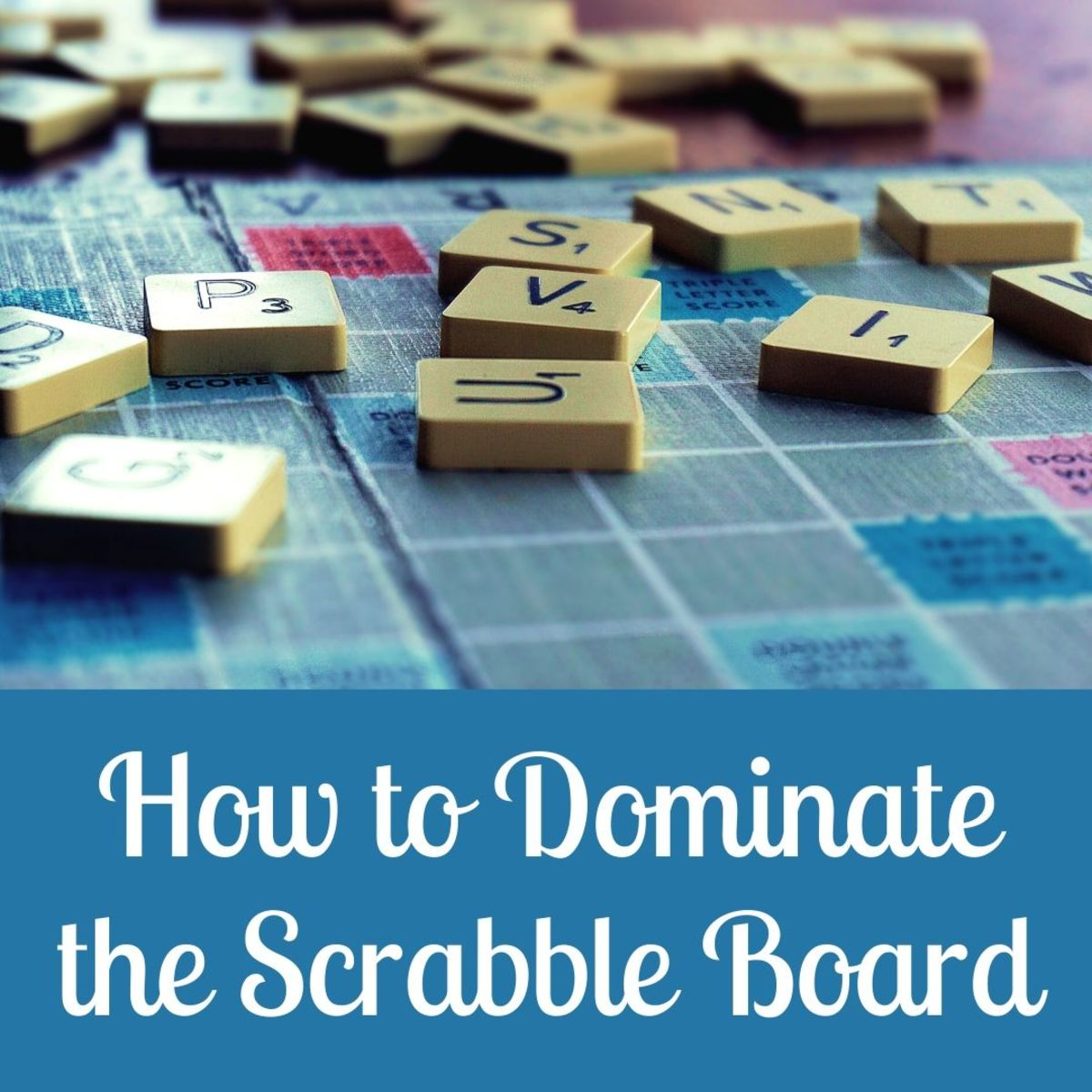 Learn how to beat your opponents at Scrabble every time!