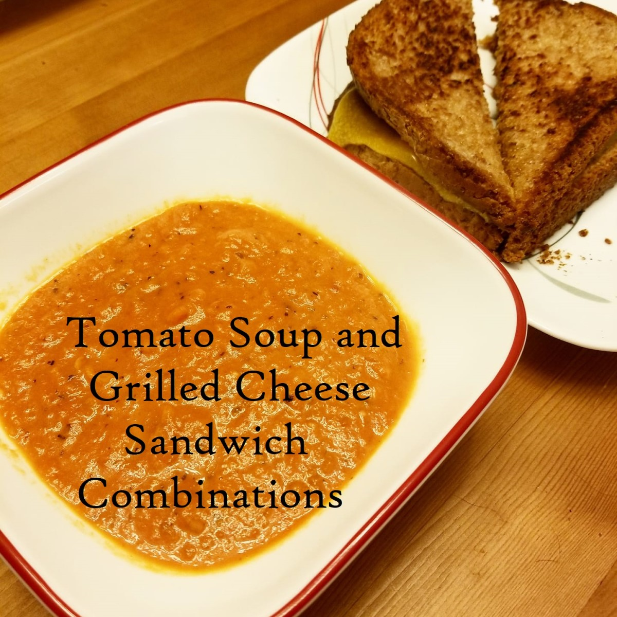 Tomato Soup and Grilled Cheese Sandwich Combinations