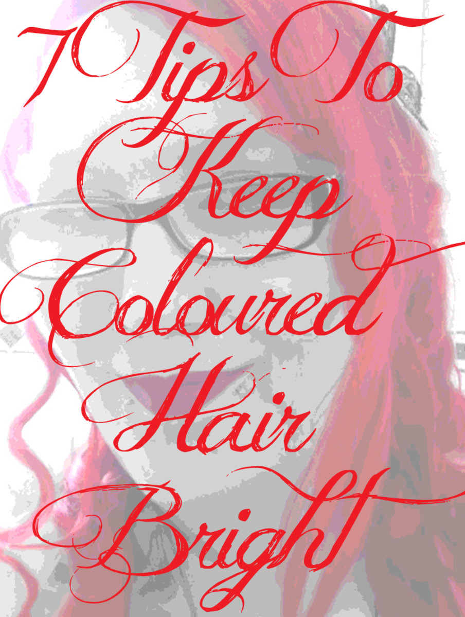 7 Tips To Keep Coloured Hair Bright