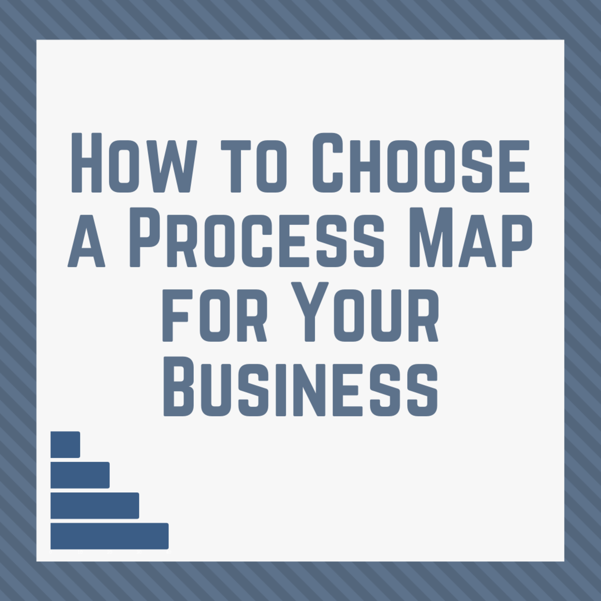 Learn about the types of process maps and what each type is used for.