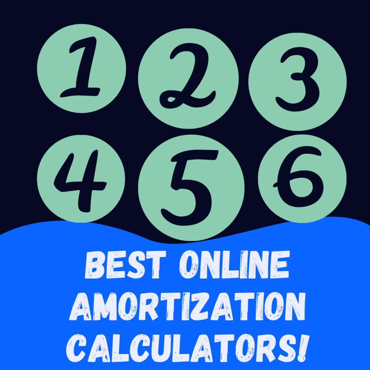 Best Online Amortization Calculators