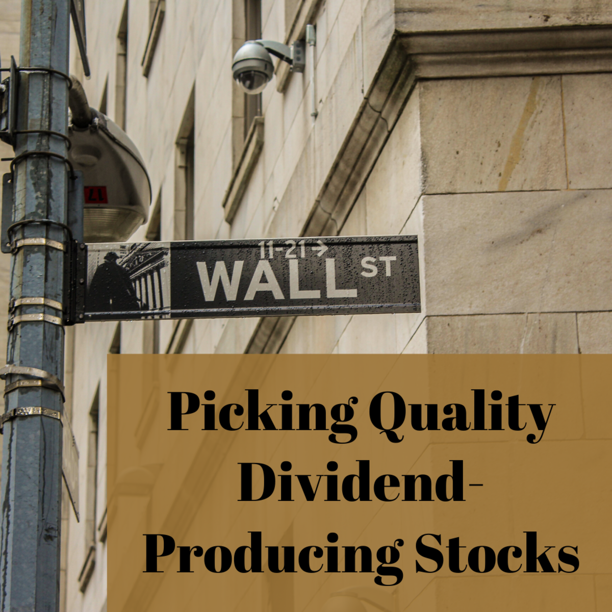 Tips for Picking Quality Dividend-Producing Stocks