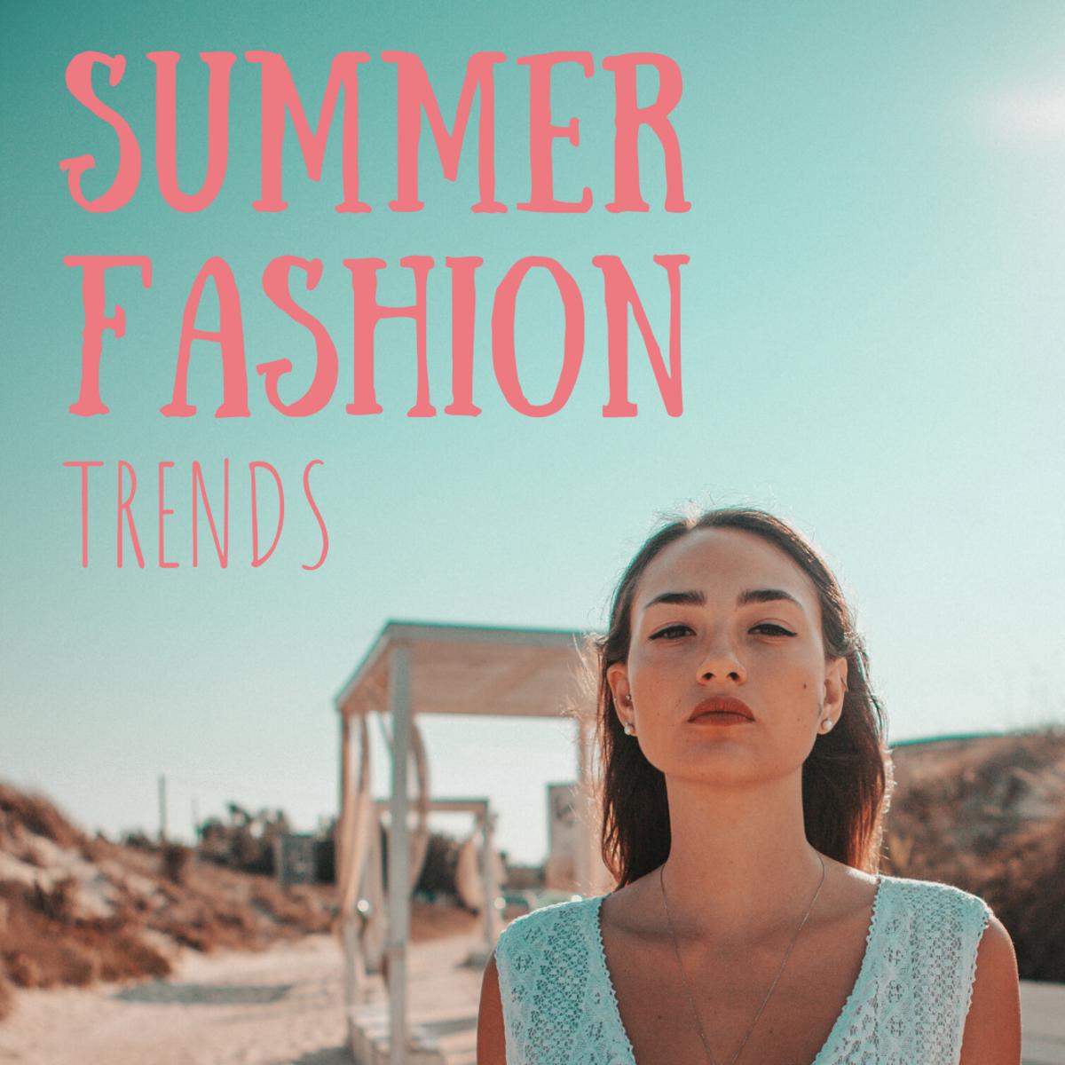 Top Summer Trends