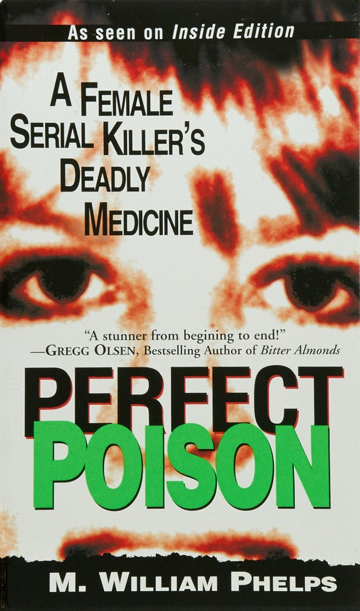 Perfect Poison by M. William Phelps