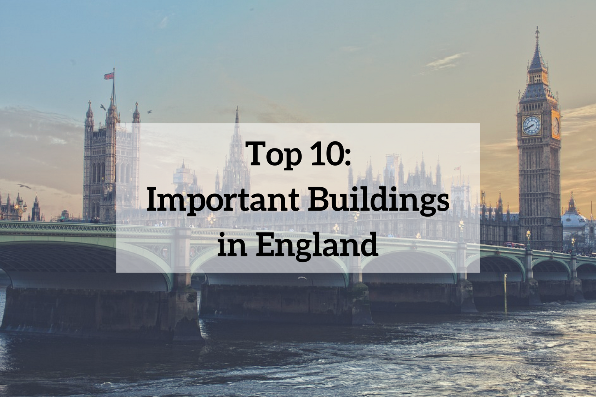 Top 10 Important Buildings in England