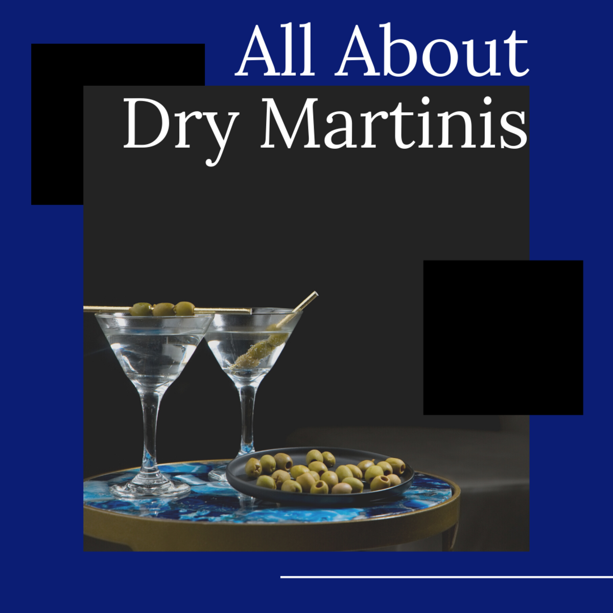 The Story of Dry Martinis