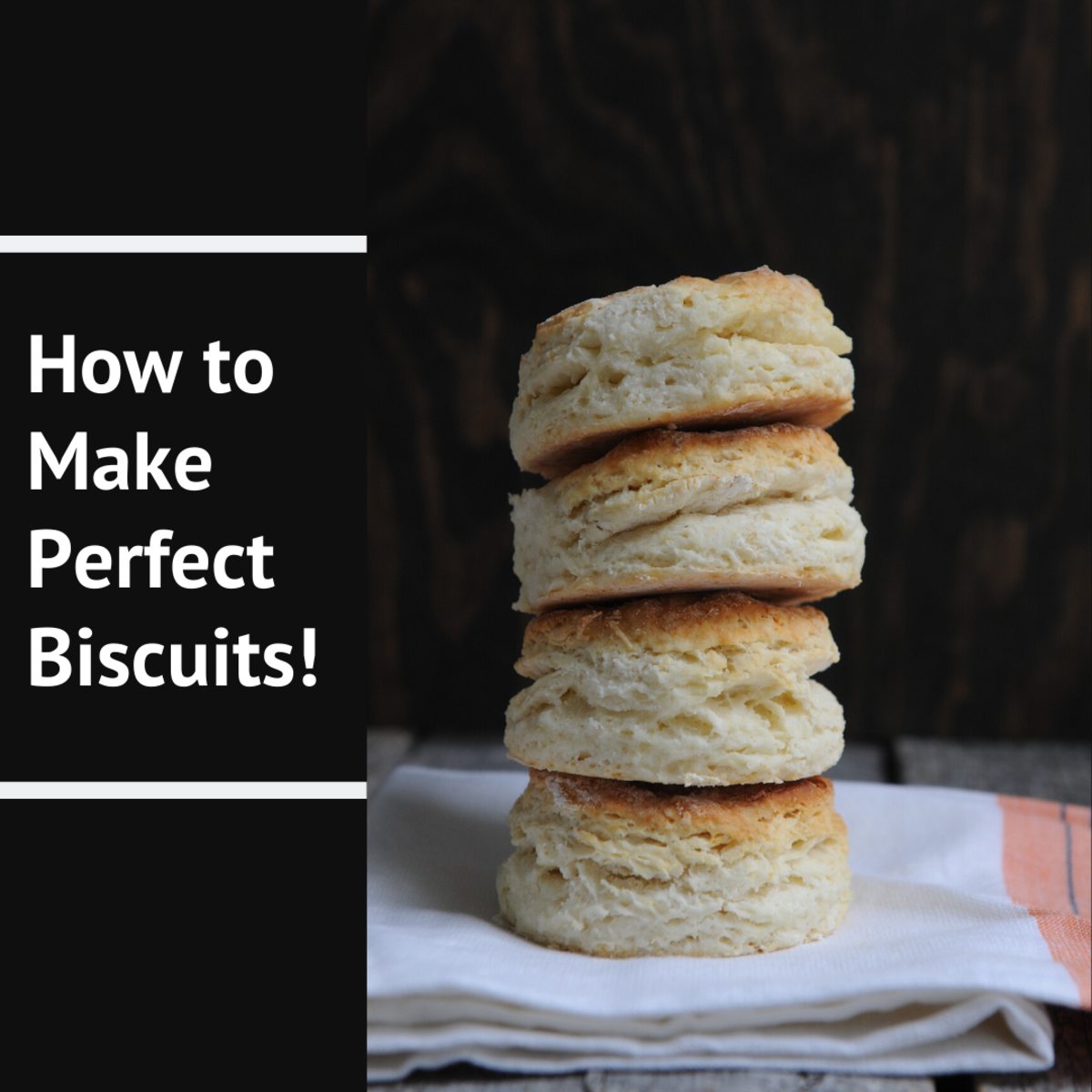 These flaky biscuits are perfect for the whole family!