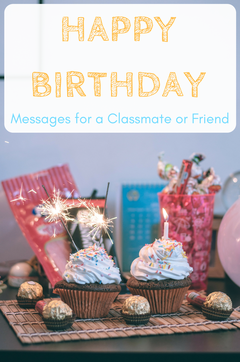 Happy Birthday Wishes for a Classmate, School Friend, or