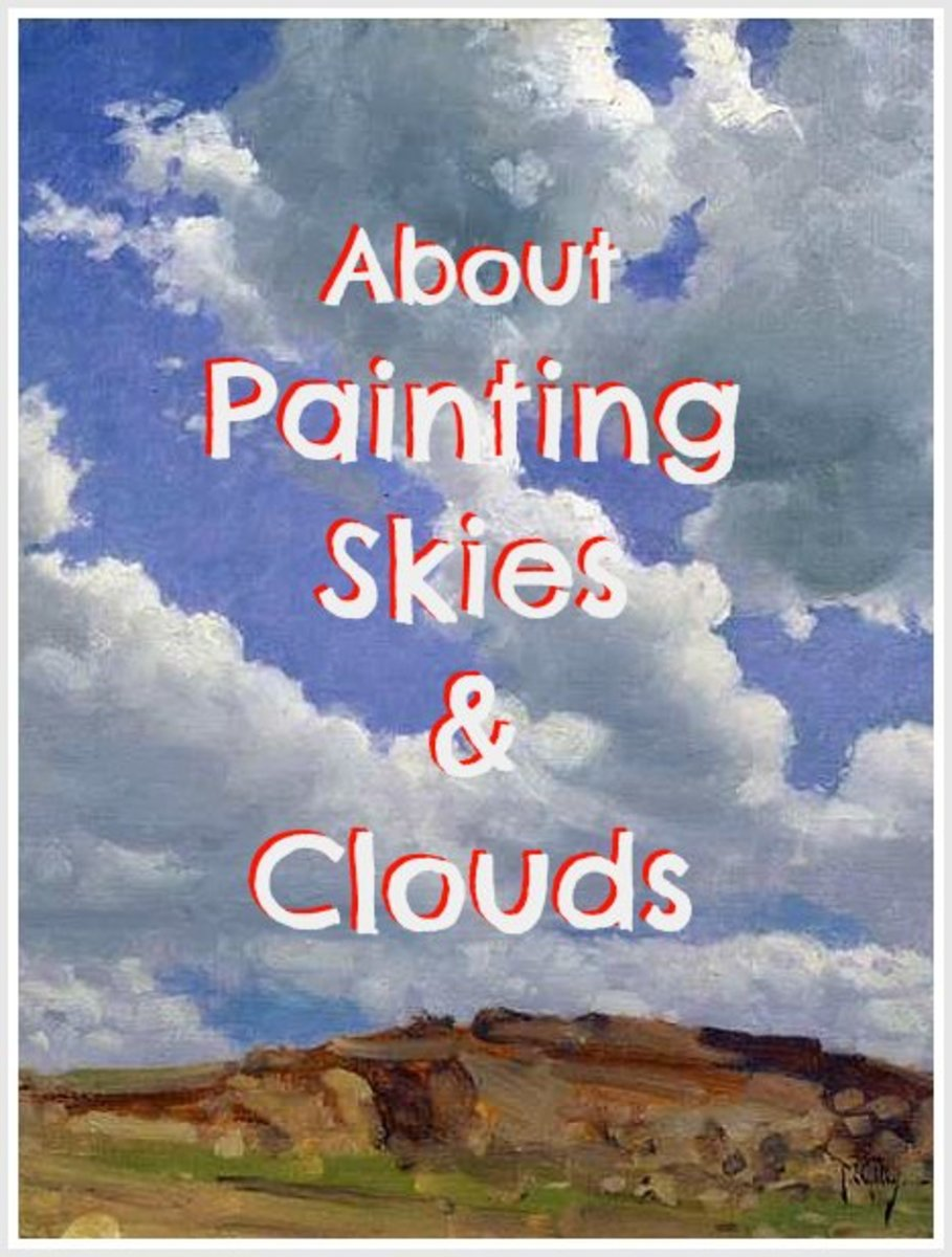 Tip on how to paint skies and clouds. In this article I am sharing the things that I learned the hard way, hoping it will help others improve their paintings.
