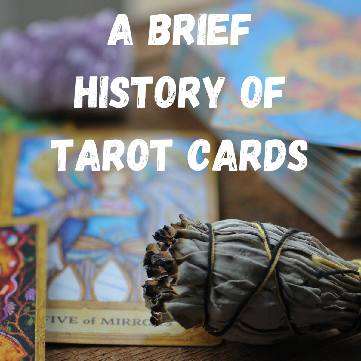 Read on to learn the history of tarot cards.