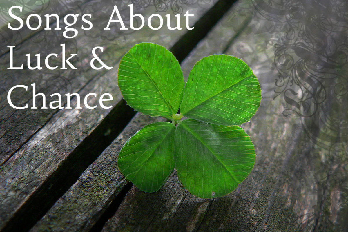 Feeling Lucky Playlist:  52 Songs About Luck and Chance
