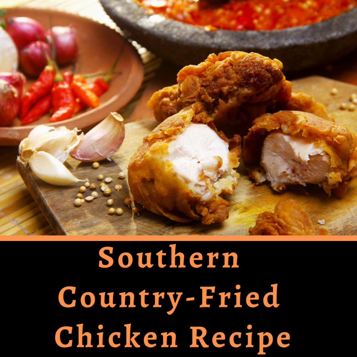 Easy to Make Southern Country-Fried Chicken Recipe