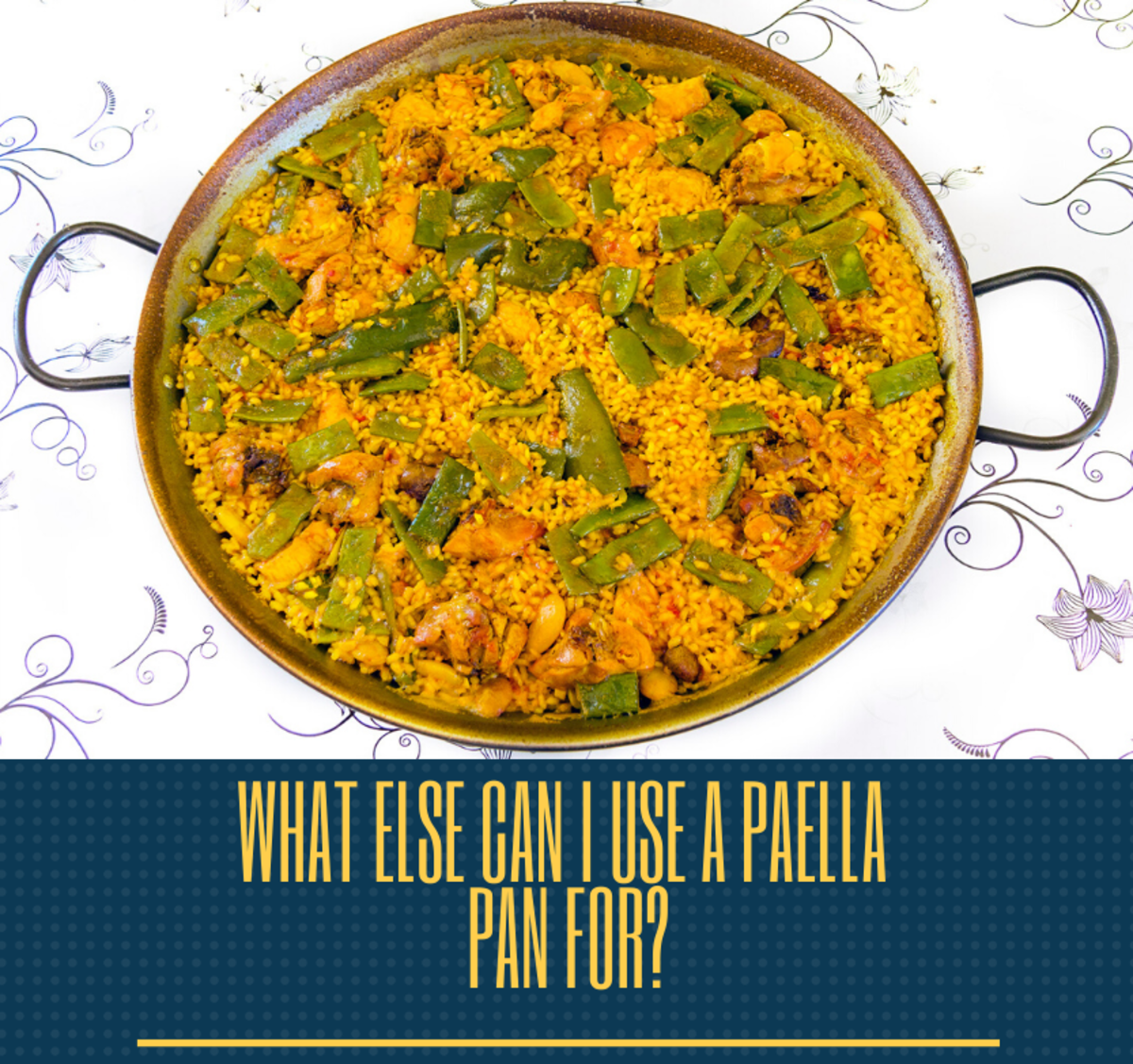 Surpisingly, paella pans can have multiple uses. Read on to learn more.