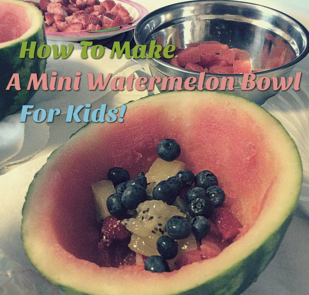 How to Make a Watermelon Fruit Bowl for Kids