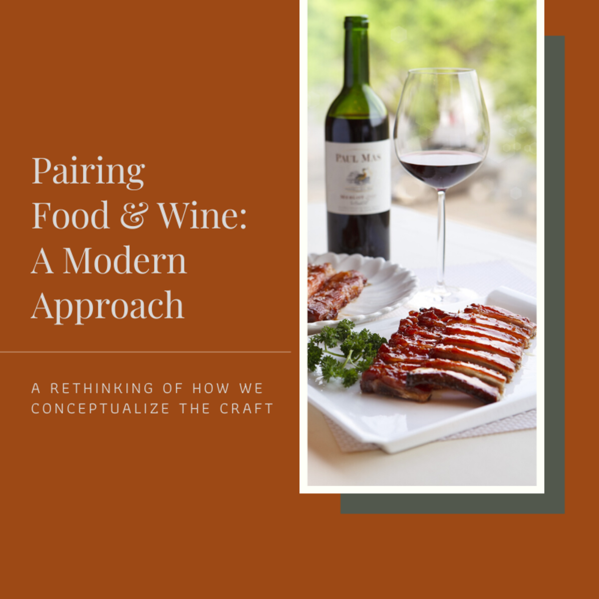 These are some of my opinions on how we should consider updating our thoughts about pairing certain wines with certain foods.