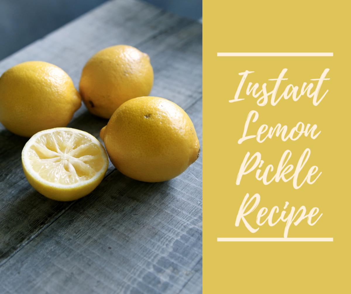 Instant Lemon Pickle (Spicy Pickled Lemon) Recipe
