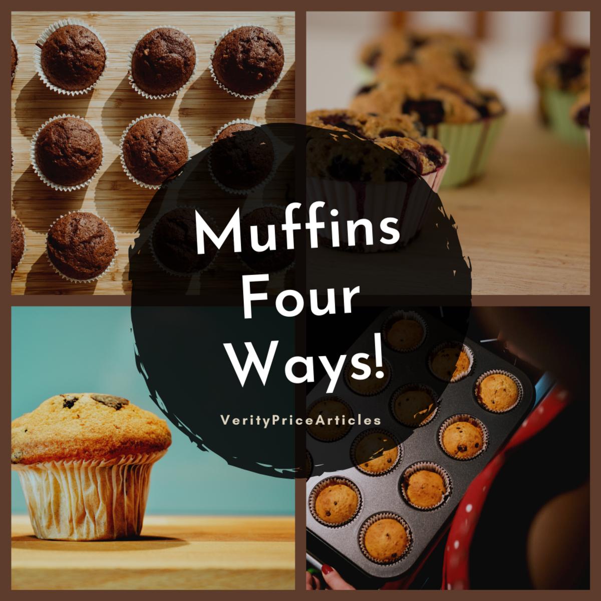 How to Make Muffins 4 Ways