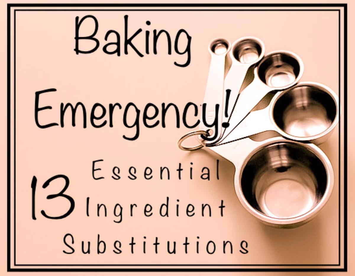 Baking Emergency: 13 Essential Ingredient Substitutions