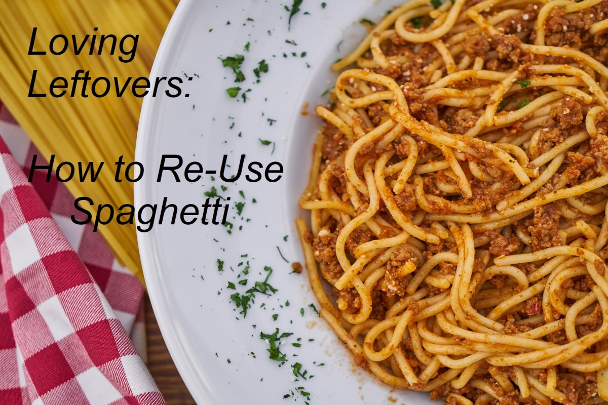 Loving Leftovers: How to Re-Use Spaghetti