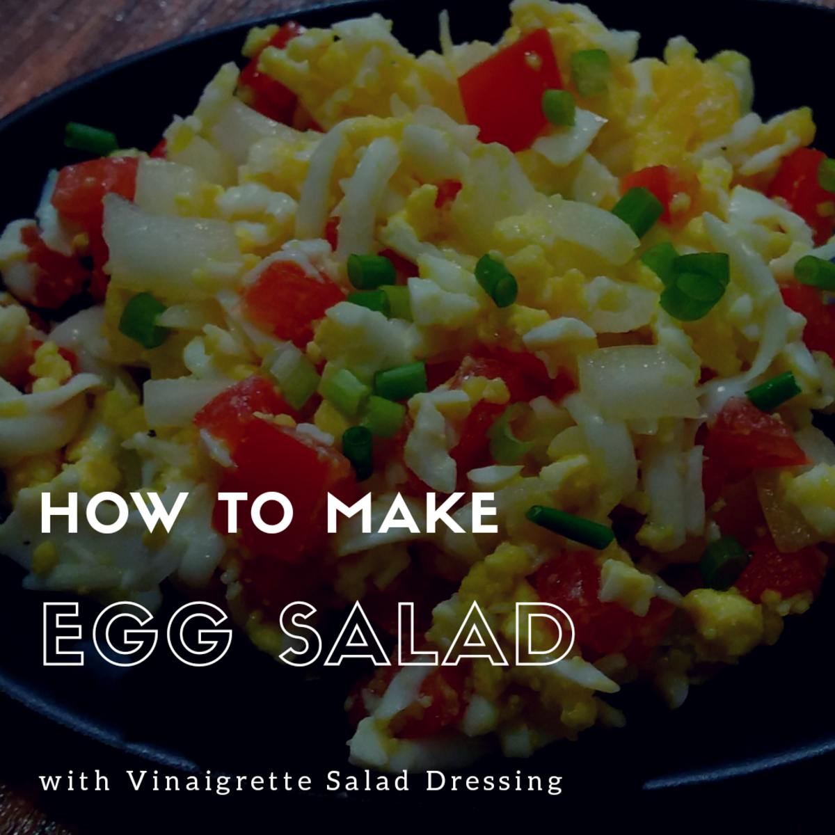 how to make egg salad with vinaigrette salad dressing (no mayonnaise)