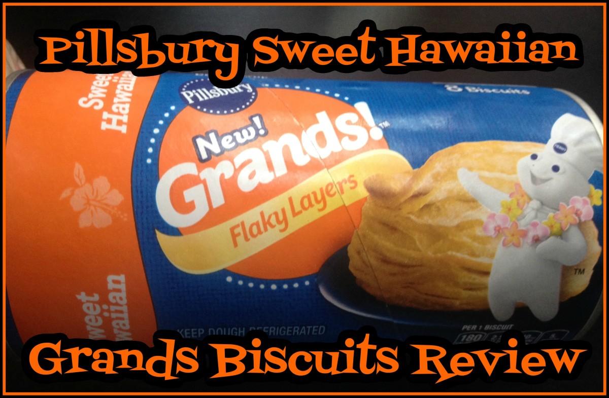 Pillsbury Sweet Hawaiian Grands Biscuits Review