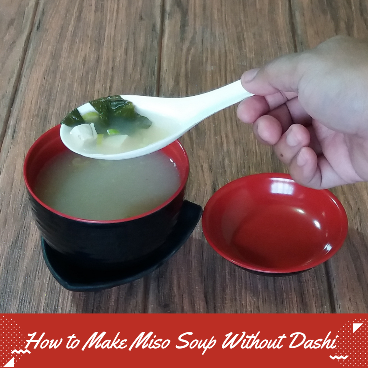 Learn how to make miso soup without dashi