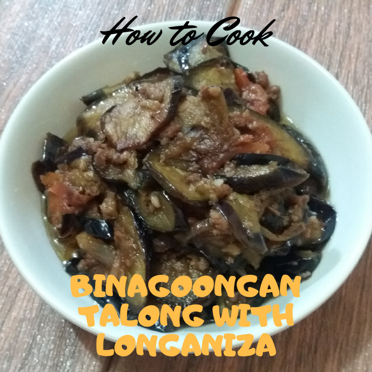 Learn how to cook binagoongang talong with longaniza.