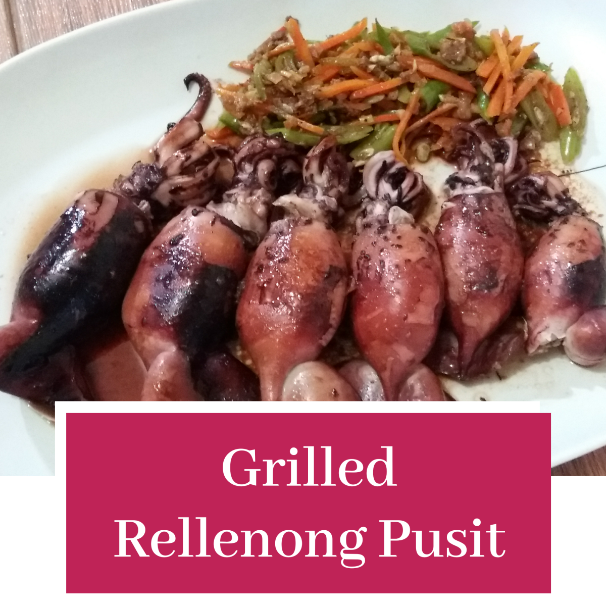 How to make grilled rellenong pusit (stuffed squid).
