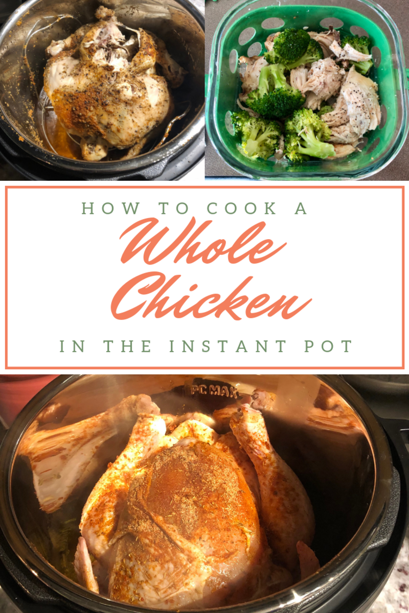 How to Cook a Whole Seasoned Chicken in the Instant Pot