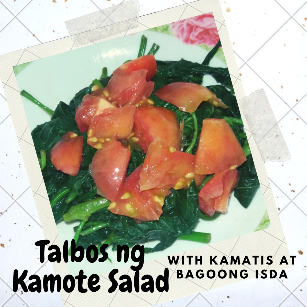 Talbos Ng Kamote Salad With Kamatis and Bagoong Isda